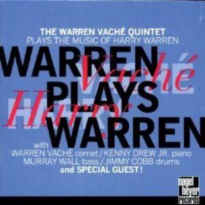 Warren Vache Quintet - Warren Plays Warren