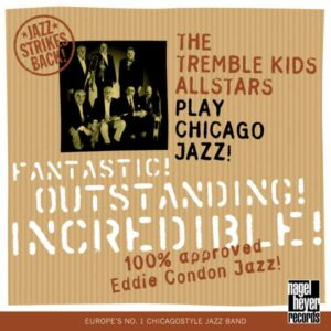 The Tremble Kids All Stars - Play Chicago Jazz