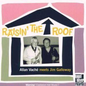 Allan Vache - Raisin' The Roof