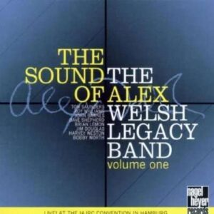 Alex Welsh Legacy Band - The Sound Of…