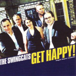The Swingcats - Get Happy!
