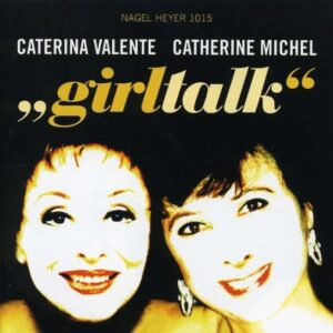 Caterina Valente - Girltalk
