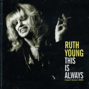 Ruth Young - This Is Always