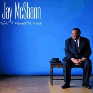 Jay McShann - What A Wonderful World
