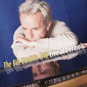 Bill Cunliffe Trio - Life At Bernie's