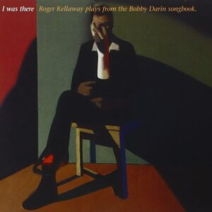 Roger Kellaway Solo Piano - I Was There