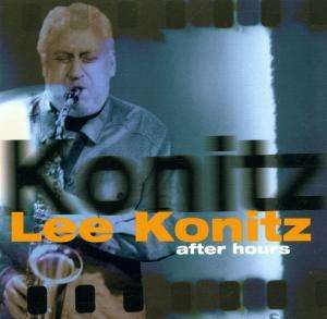 Lee Konitz Trio - After Hours