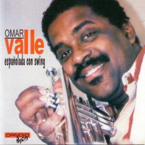 Omar Valle - Espanolada Con Swing