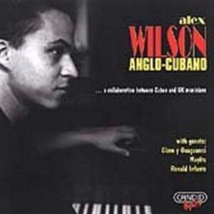Alex Wilson - Anglo-Cubano