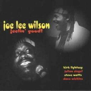 Joe Lee Wilson - Feelin' Good!