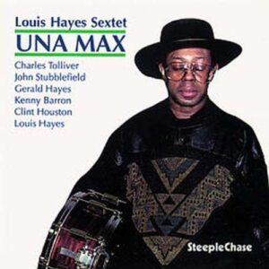 Louis Hayes - Una Max