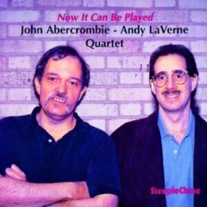 John Abercrombie - Now It Can Be Played