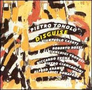 Pietro Tonolo - Disguise