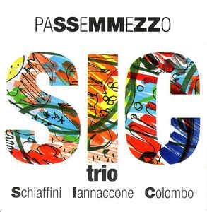 Giorgio Schiaffini - Sic Trio