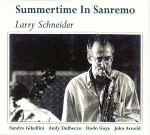 Larry Schneider - Summertime In Sanremo