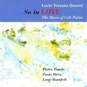Lucio Terzano Quartet - So In Love: The Music Of Cole Porter