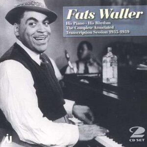 Fats Waller - His Piano - His Rhythm 1935-1959