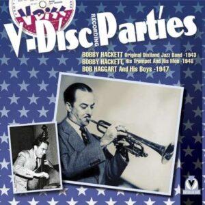 Bobby Hackett - V-Disc Parties 1943-1948