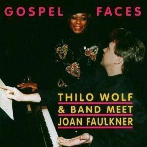 Thilo Wolf Feat. Joan Faulkner - Gospel Faces