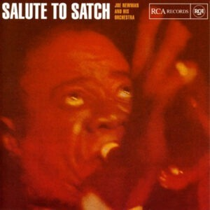 Joe Newman & His Orchestra - Salute To Satch
