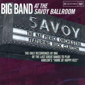 Nat Pierce - Big Band At The Savoy