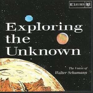The Voices Of Walter Schumann - Exploring The Unknown