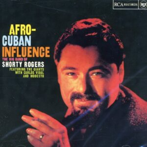 Shorty Rogers Big Band - Afro-Cuban Influence