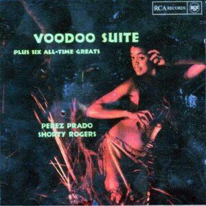 Perez Prado - Voodoo Suite