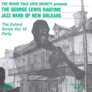 George Lewis & His Ragtime Jazz Band - The Oxford Series Vol.10