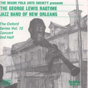 George Lewis & His Ragtime Jazz Band - The Oxford Series Vol.12