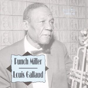 Punch Miller - With Louis Gallaud