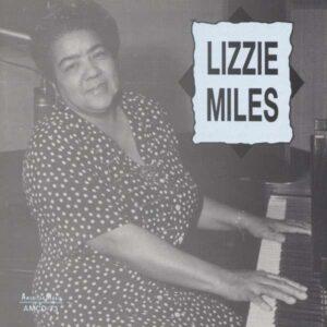 Lizzie Miles - Lizzie Miles