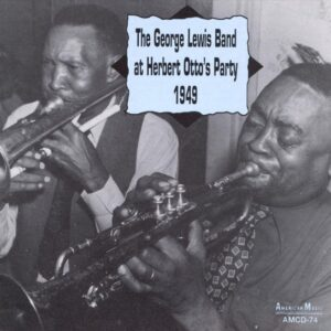 George Lewis Band - At Herbert Otto's Party