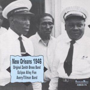 Original Zenith Brass Band - New Orleans 1946