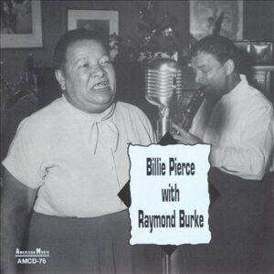 Billie Pierce - With Raymond Burke