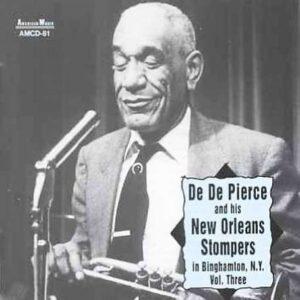 Dede Pierce & His New Orleans Stomp. - Vol.3