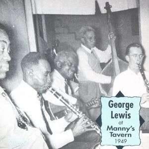 George Lewis - At Manny's Tavern