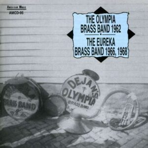 The Olympia And The Eureka Brass Band - 1962-1966-1968
