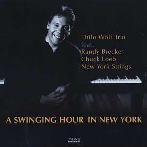 Thilo Wolf - A Swinging Hour In NY