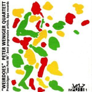 Peter Weniger Quartet - Weirdoes
