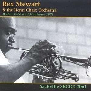 Rex Stewart - Baden 1966 And Montreux 1971