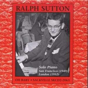 Ralph Sutton Solo Piano - Oh Baby
