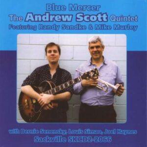Andrew Scott Quintet - Blue Mercer