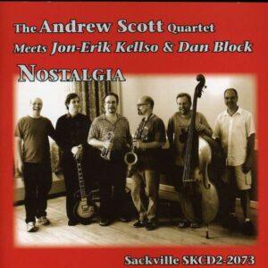 Andrew Scott Quartet - Nostalgia