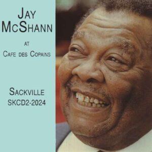 Jay McShann - Au Cafe Des Copains