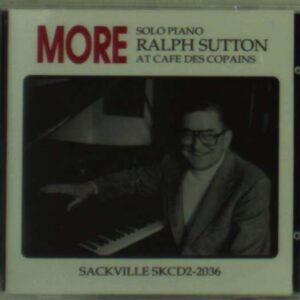 Ralph Sutton - More Cafe Des Copains