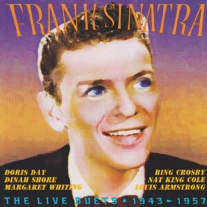 Frank Sinatra - The Live Duets