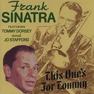 Frank Sinatra - This One's For Tommy