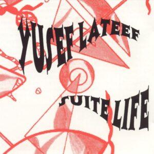 Yusef Lateef - Suite Life