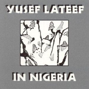 Yusef Lateef - Fantasia For Flute